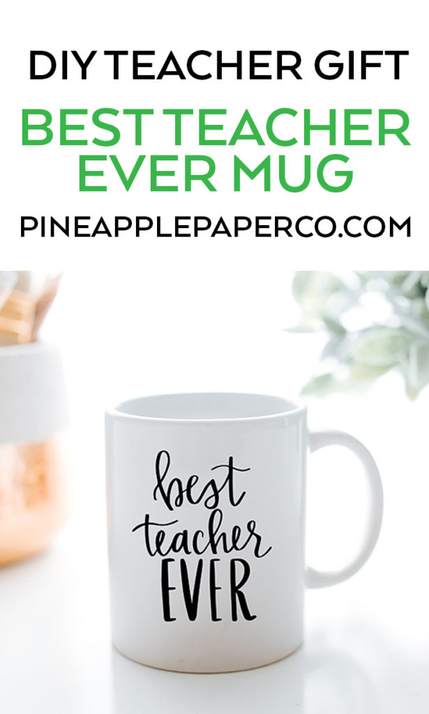 Best Teacher Ever Mug Teacher Gift by Pineapple Paper Co.
