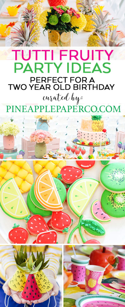 Two-tti Fruity Party Ideas curated by Pineapple Paper Co.