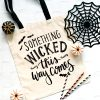 Something Wicked This Way Comes Tote Bag by Pineapple Paper Co.