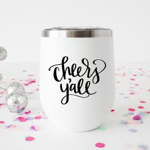 Free Cheers Y'all New Years SVG File + Make a New Years Wine Glass