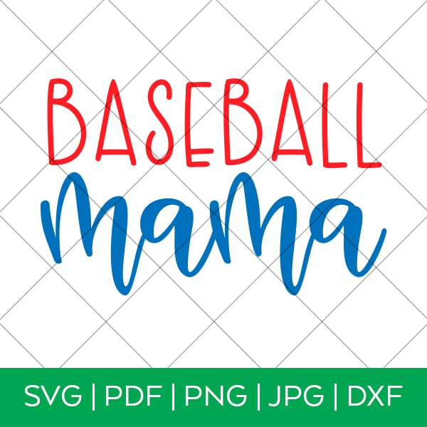 Baseball Mama SVG for Cricut by Pineapple Paper Co.