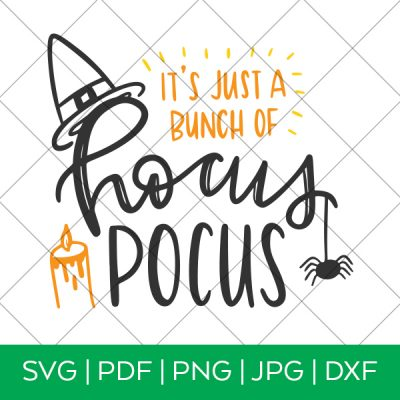 It's Just a Bunch of Hocus Pocus Halloween SVG