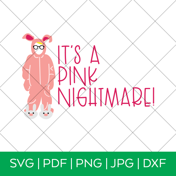 It's a Pink Nightmare SVG