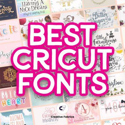 The Best Cricut Fonts